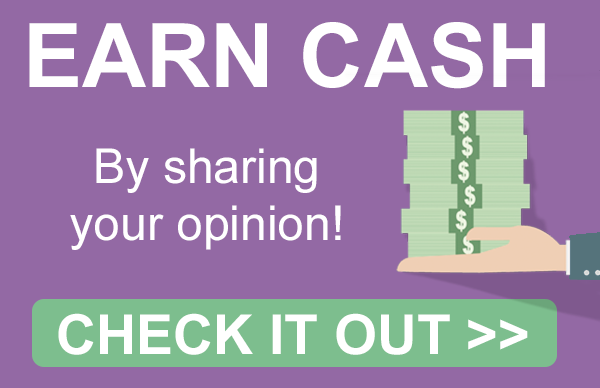 EARN CASH By sharing your opinion!