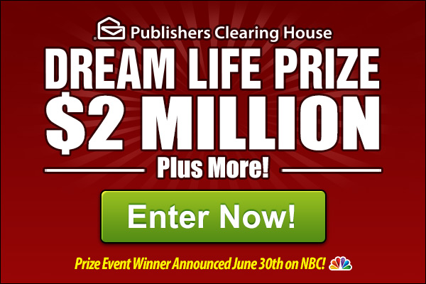 Win a Dream Life Prize of $2 Million and More!